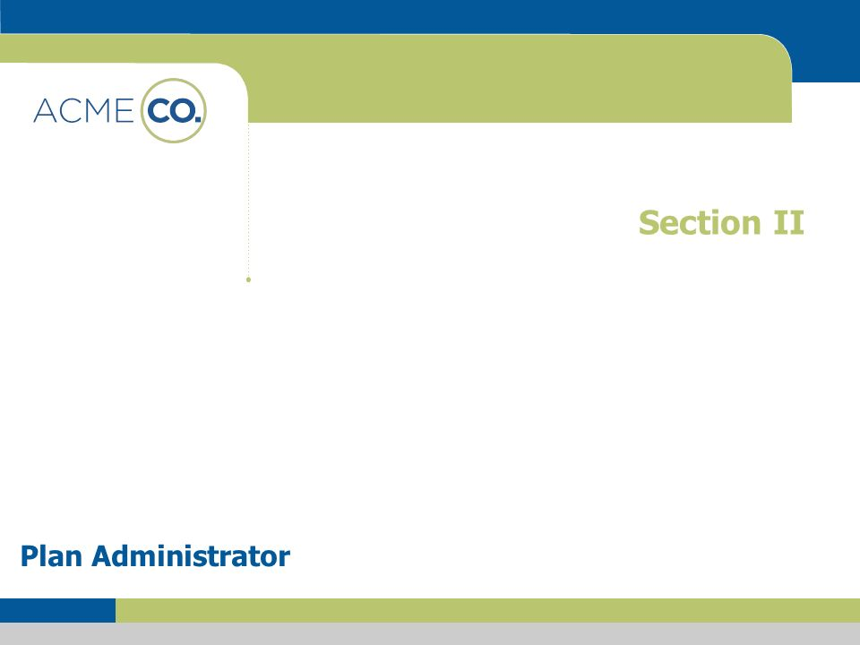 Section II Plan Administrator