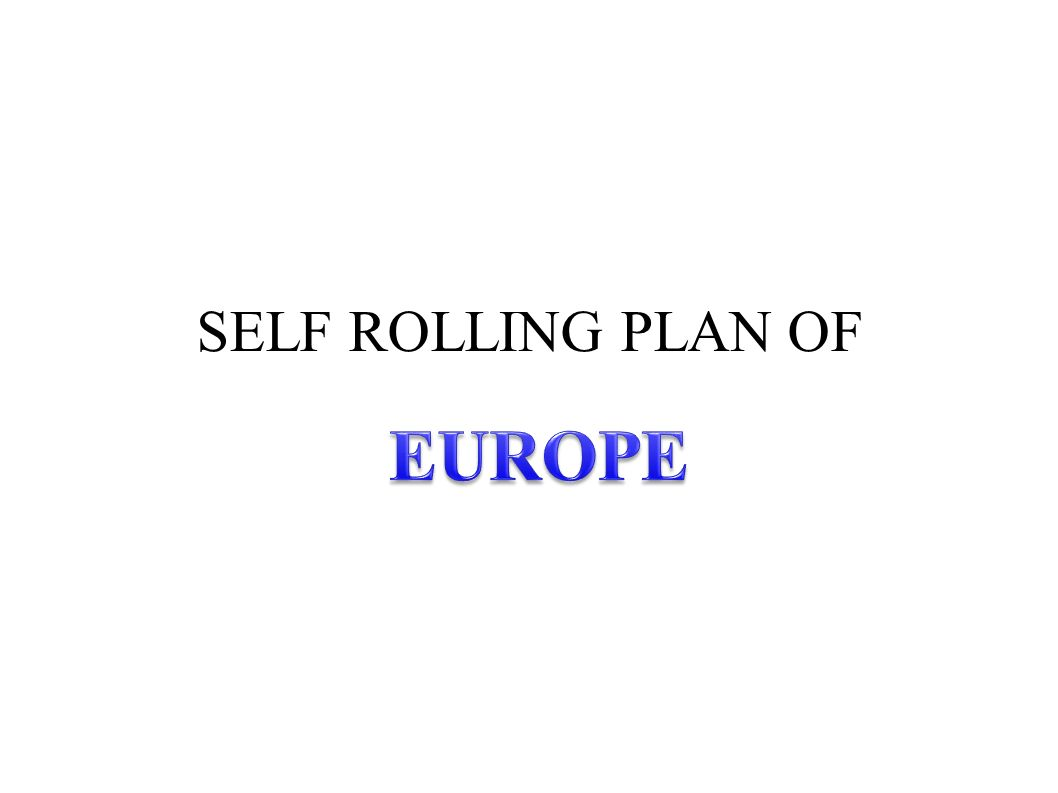 SELF ROLLING PLAN OF