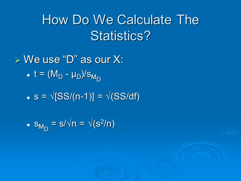 How Do We Calculate The Statistics.