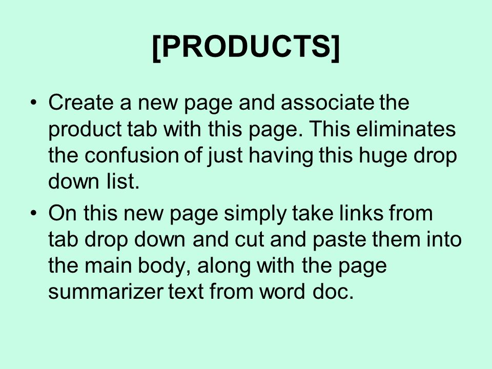[PRODUCTS] Create a new page and associate the product tab with this page.
