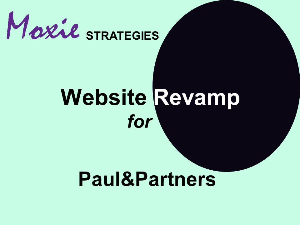 Website Revamp for Moxie STRATEGIES Paul&Partners