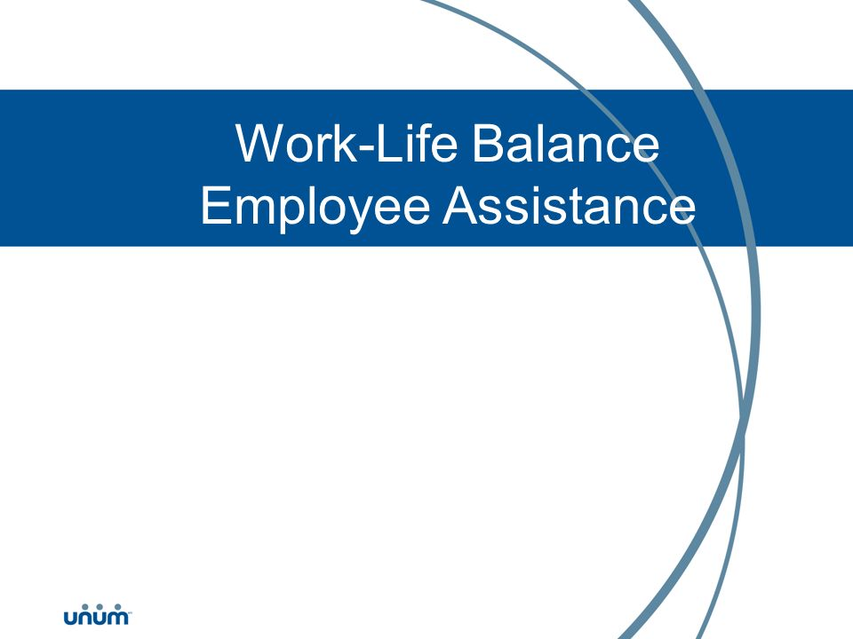 Work-Life Balance Employee Assistance Program