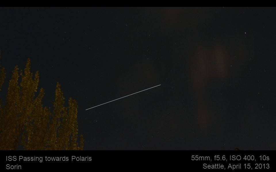 55mm, f5.6, ISO 400, 10s Seattle, April 15, 2013 ISS Passing towards Polaris Sorin