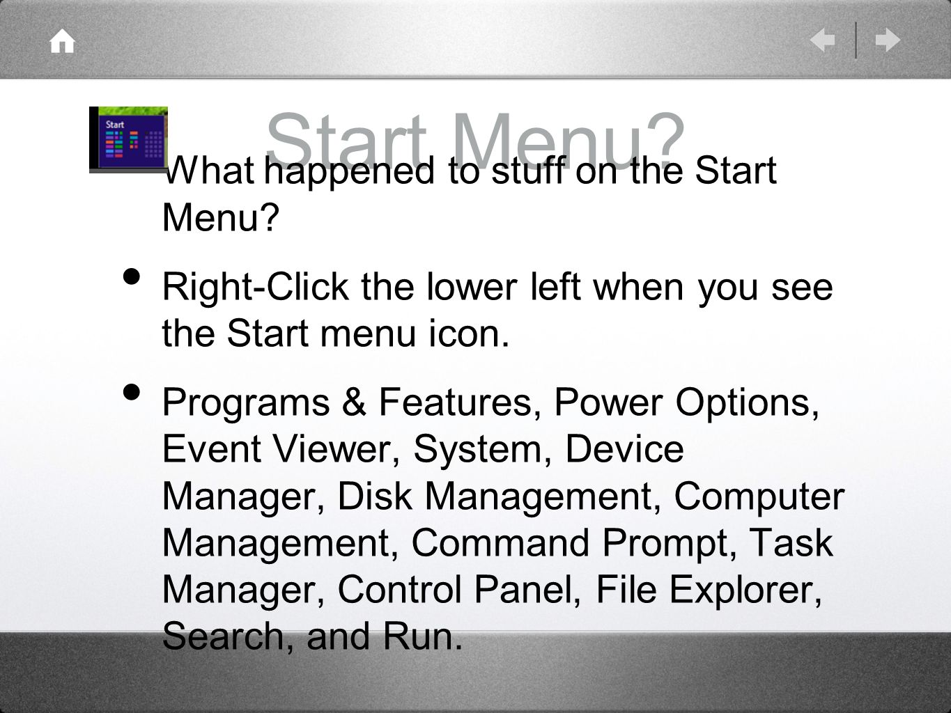 Start Menu. What happened to stuff on the Start Menu.