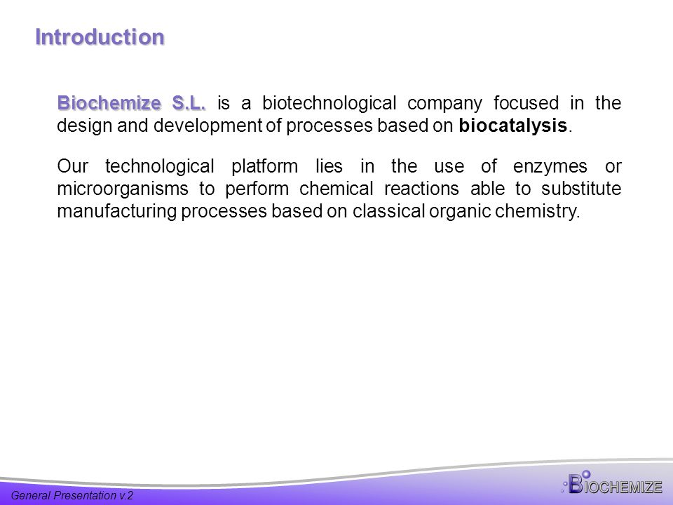 Introduction Biochemize S.L. Biochemize S.L.