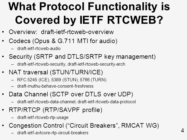 4 What Protocol Functionality is Covered by IETF RTCWEB.