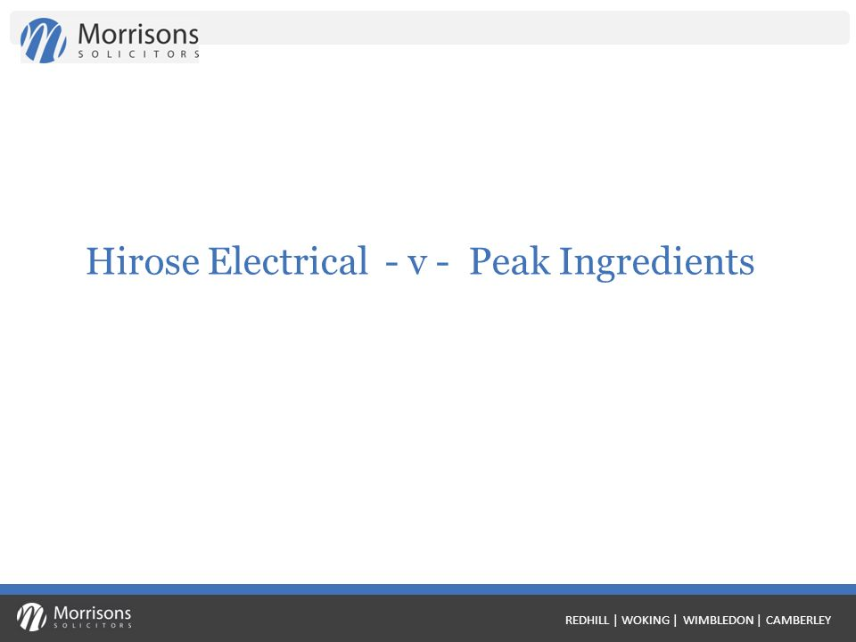 REDHILL | WOKING | WIMBLEDON | CAMBERLEY Hirose Electrical - v - Peak Ingredients
