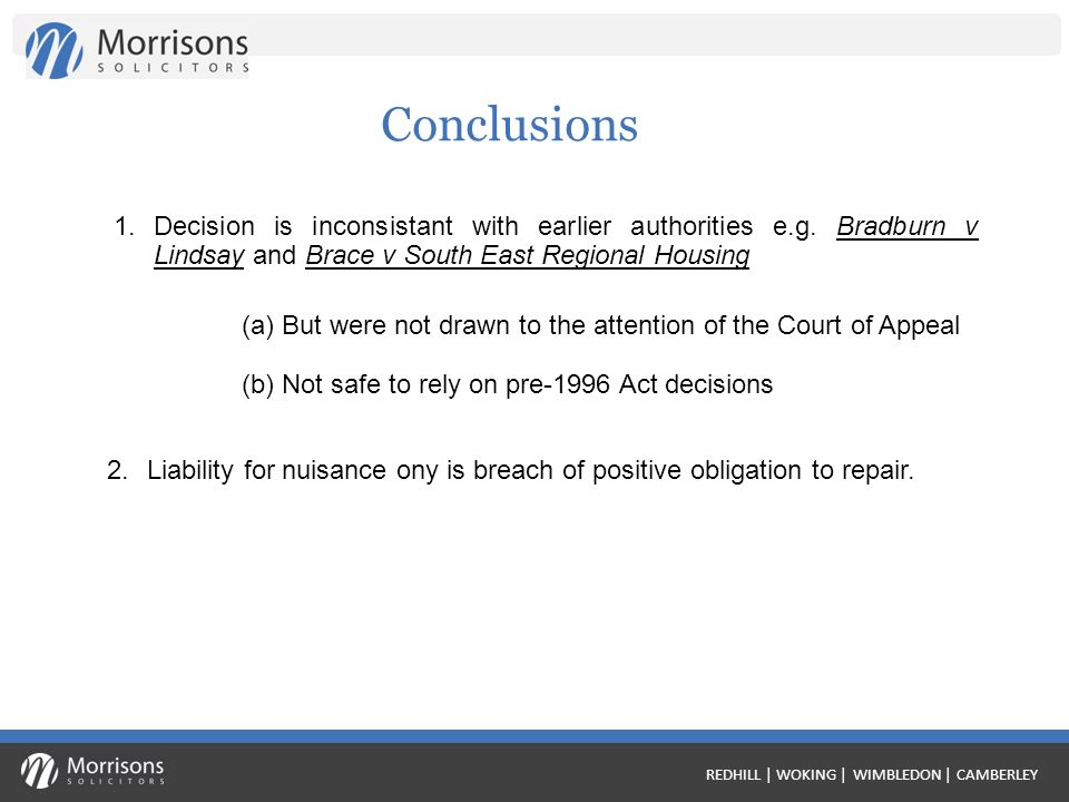 REDHILL | WOKING | WIMBLEDON | CAMBERLEY Conclusions 1.Decision is inconsistant with earlier authorities e.g.