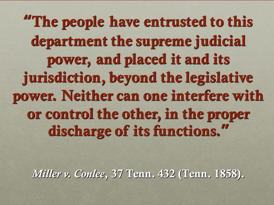 The people have entrusted to this department the supreme judicial power, and placed it and its jurisdiction, beyond the legislative power.