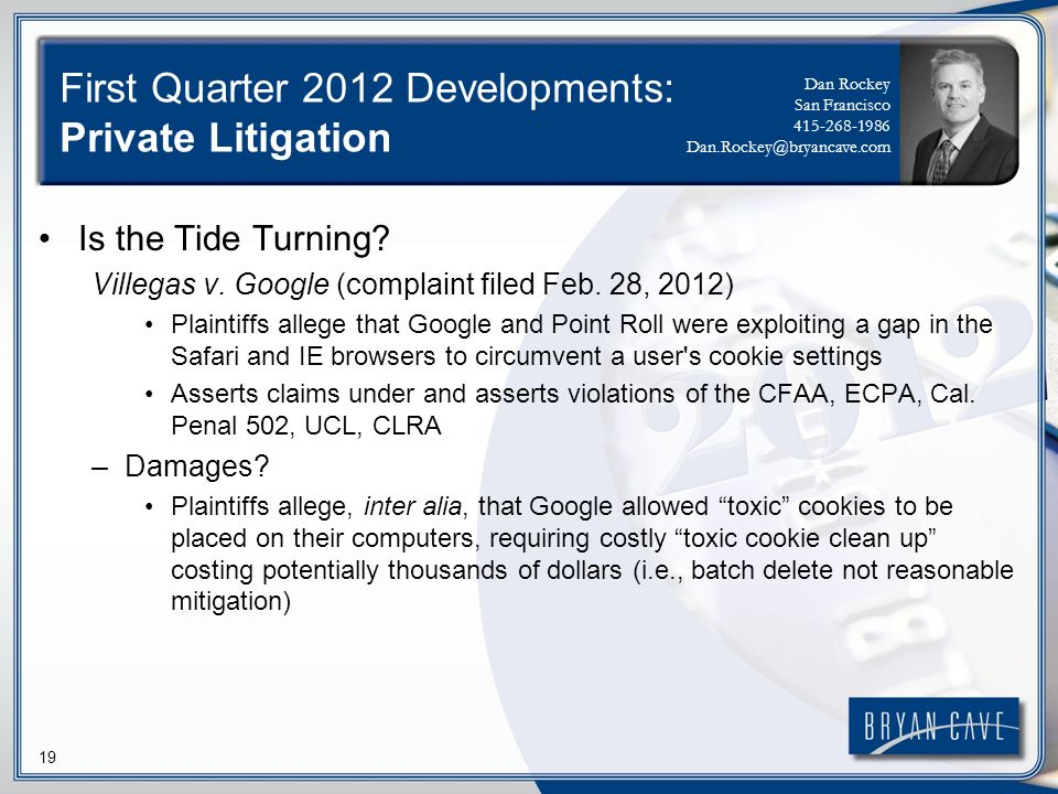 19 First Quarter 2012 Developments: Private Litigation Is the Tide Turning.