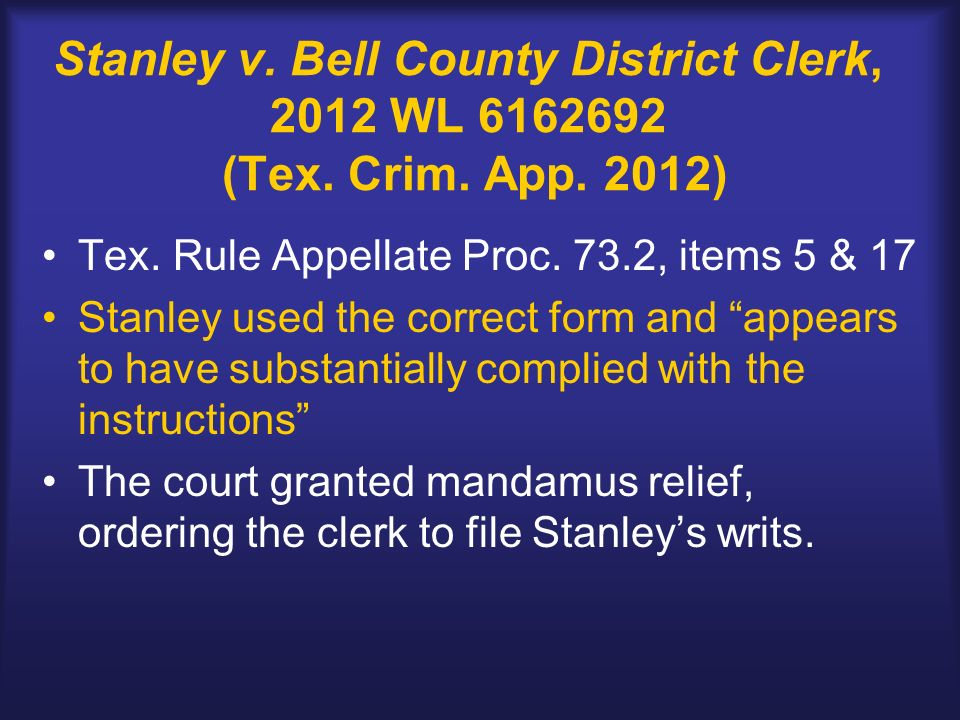 Stanley v. Bell County District Clerk, 2012 WL (Tex.