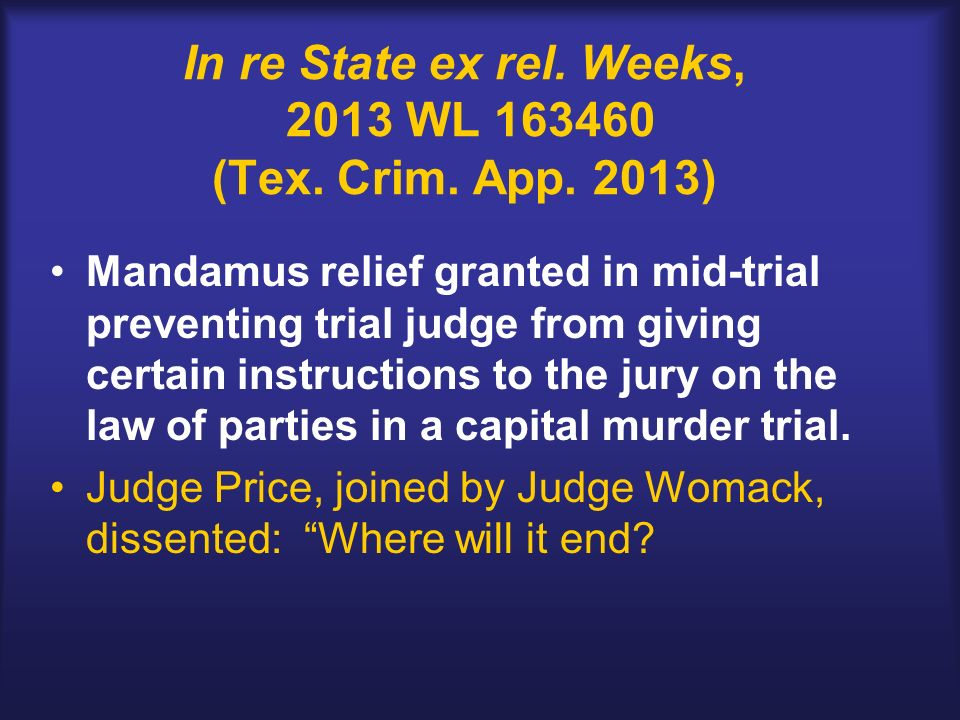 In re State ex rel. Weeks, 2013 WL (Tex. Crim.