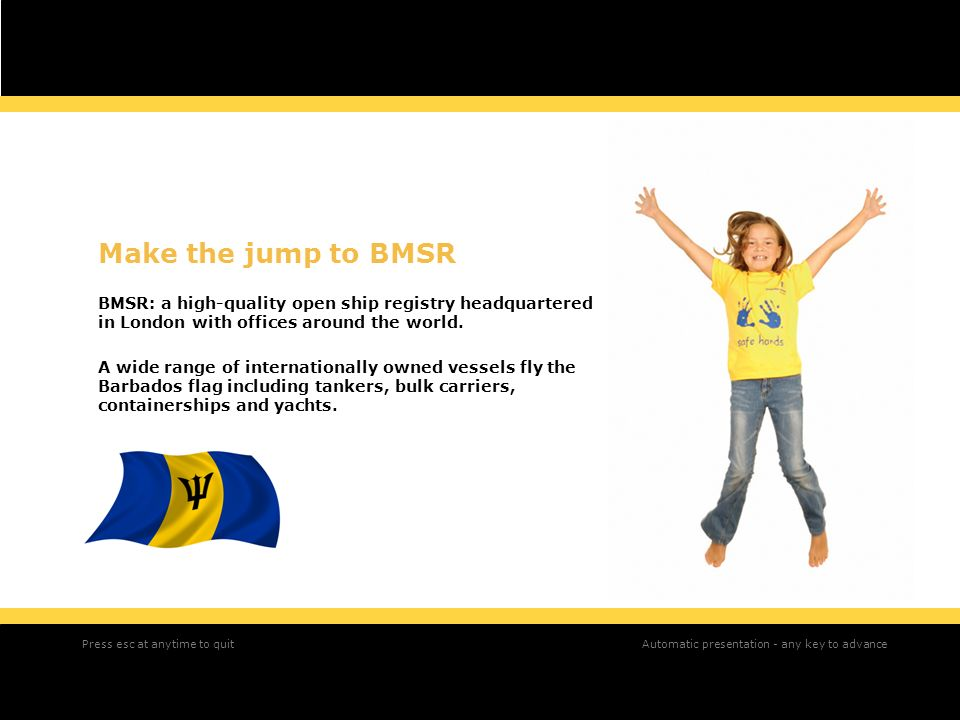 Make the jump to BMSR BMSR: a high-quality open ship registry headquartered in London with offices around the world.