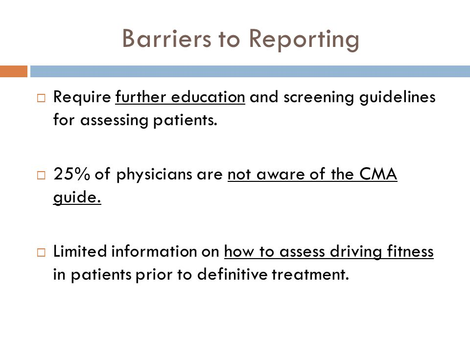 Barriers to Reporting Require further education and screening guidelines for assessing patients.