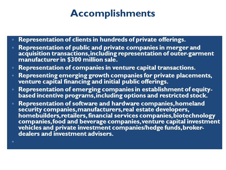 Representation of clients in hundreds of private offerings.