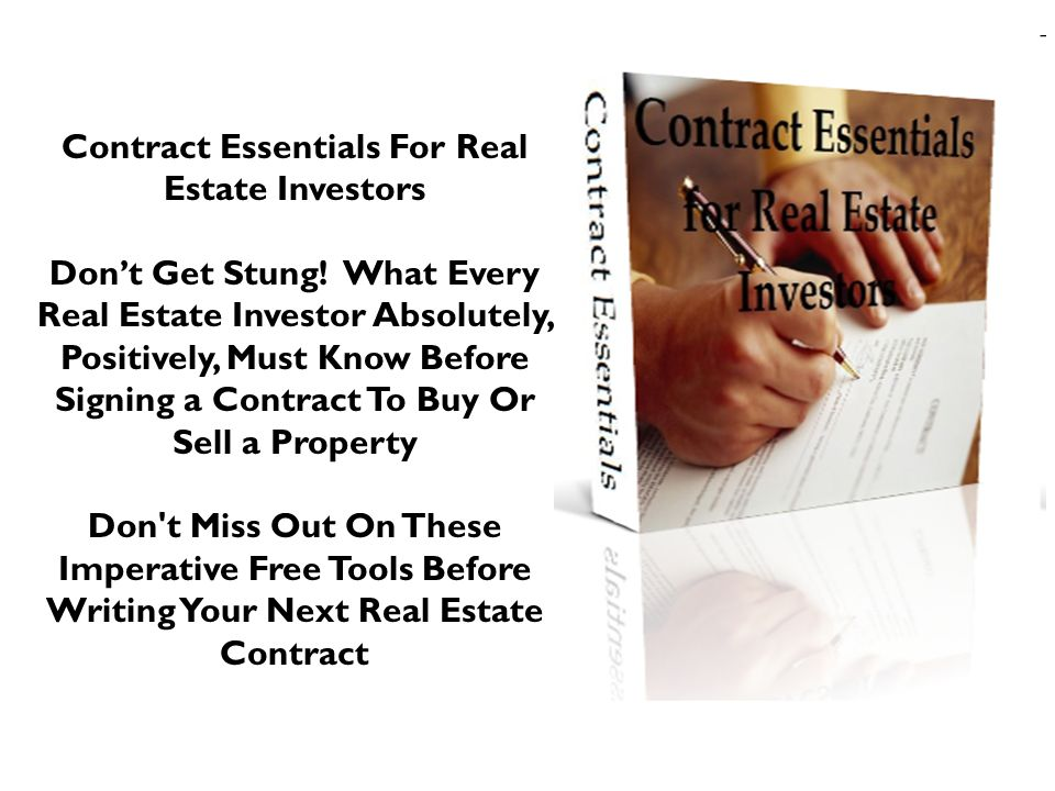 Contract Essentials For Real Estate Investors Dont Get Stung.