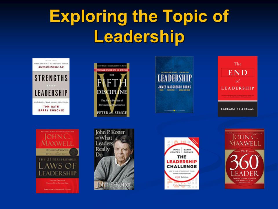 Exploring the Topic of Leadership
