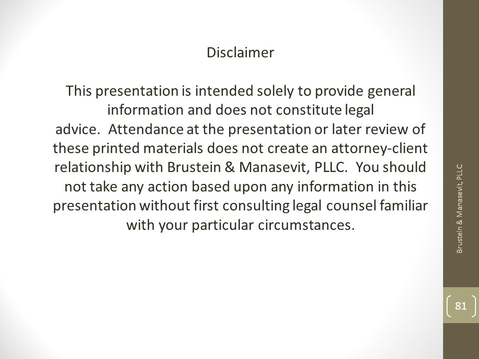 Disclaimer This presentation is intended solely to provide general information and does not constitute legal advice.