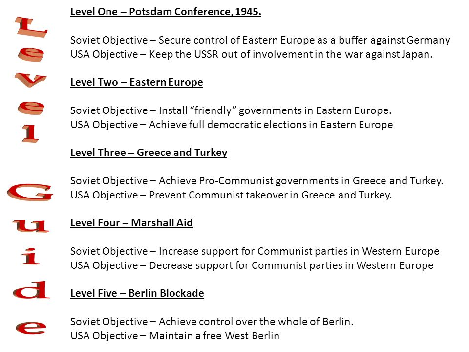 Level One – Potsdam Conference, 1945.