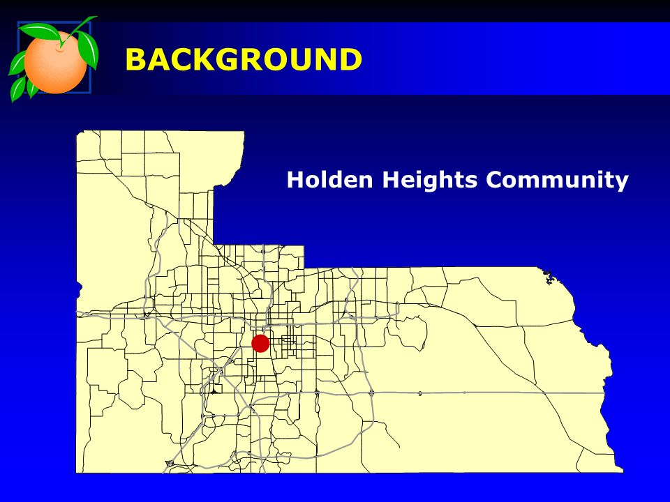 BACKGROUND Holden Heights Community