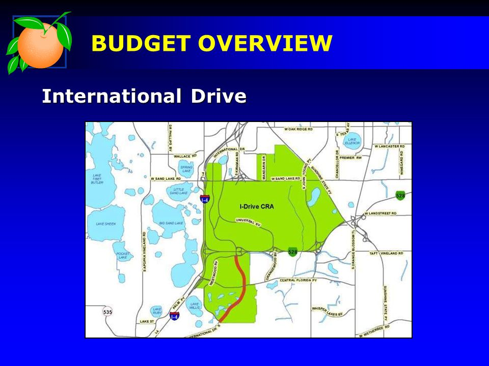International Drive BUDGET OVERVIEW