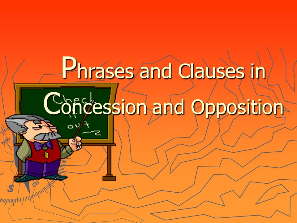 P hrases and Clauses in C oncession and Opposition