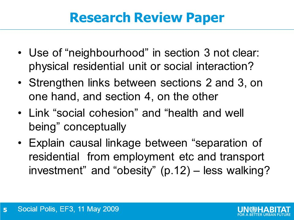 5 Research Review Paper Use of neighbourhood in section 3 not clear: physical residential unit or social interaction.