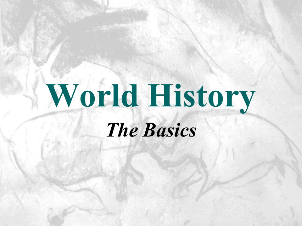 World History The Basics