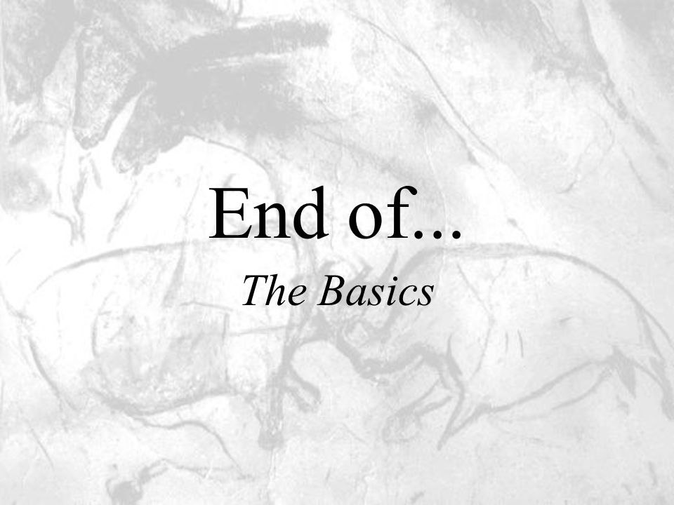 End of... The Basics