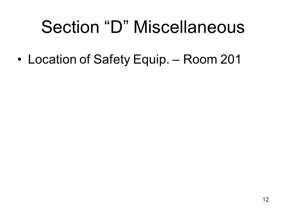 12 Section D Miscellaneous Location of Safety Equip. – Room 201