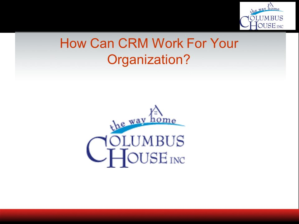 How Can CRM Work For Your Organization