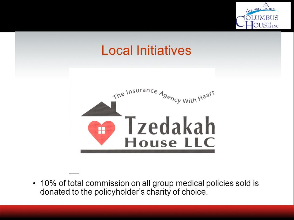 10% of total commission on all group medical policies sold is donated to the policyholders charity of choice.