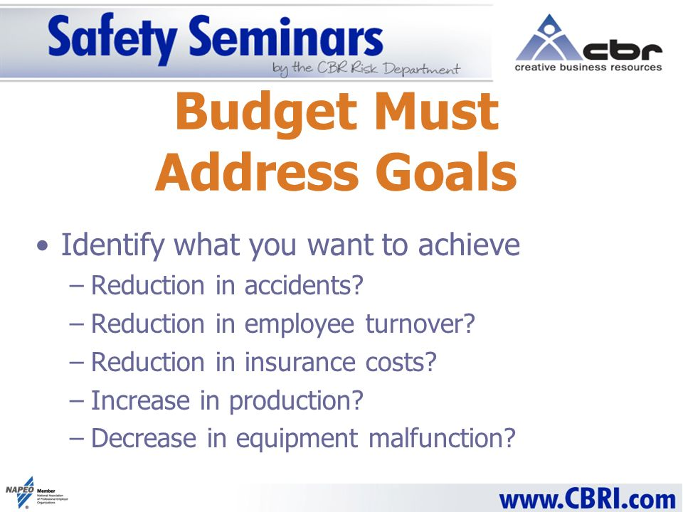 Identify what you want to achieve –Reduction in accidents.
