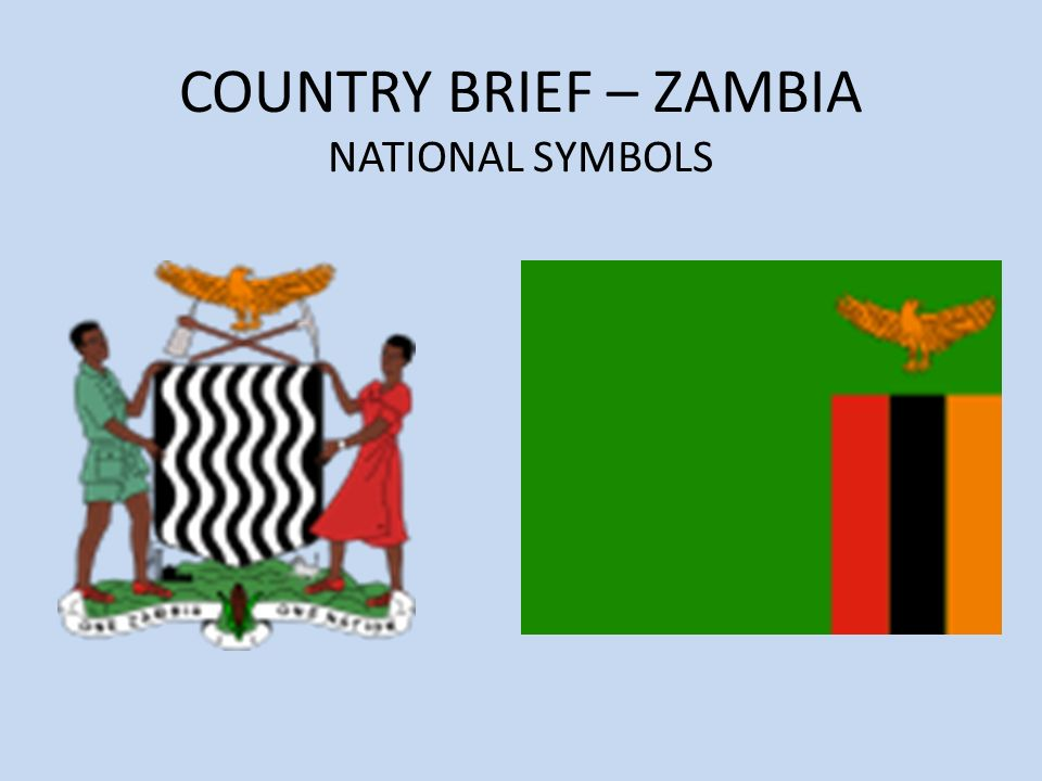 COUNTRY BRIEF – ZAMBIA NATIONAL SYMBOLS