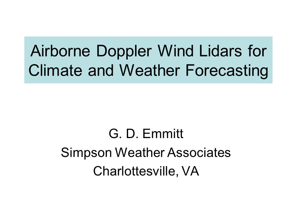 Airborne Doppler Wind Lidars for Climate and Weather Forecasting G.