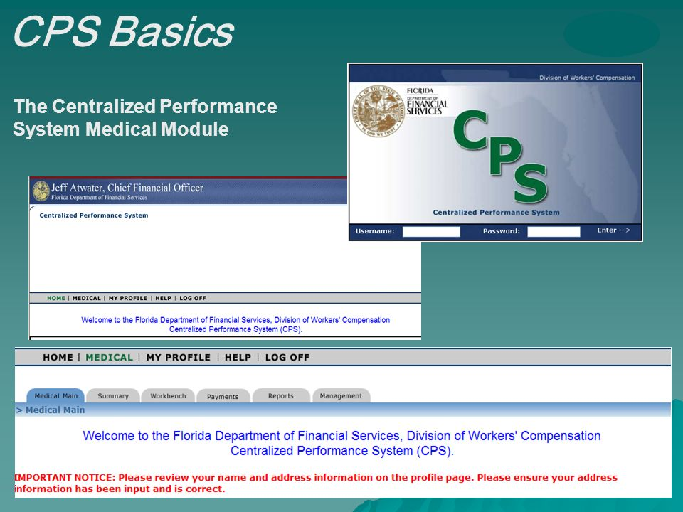 The Centralized Performance System Medical Module CPS Basics
