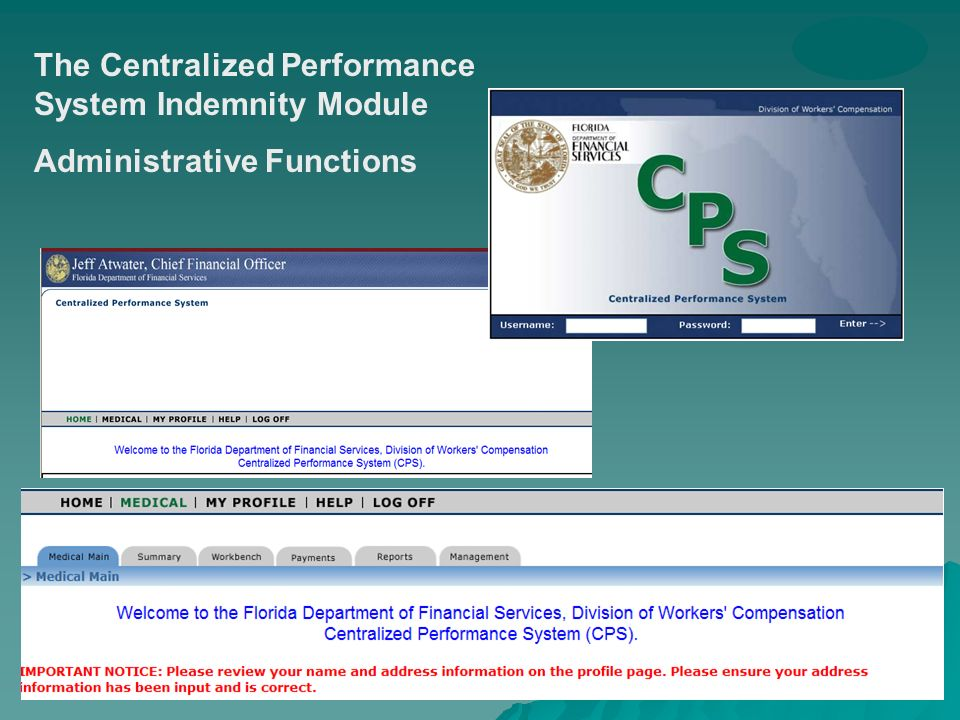 The Centralized Performance System Indemnity Module Administrative Functions