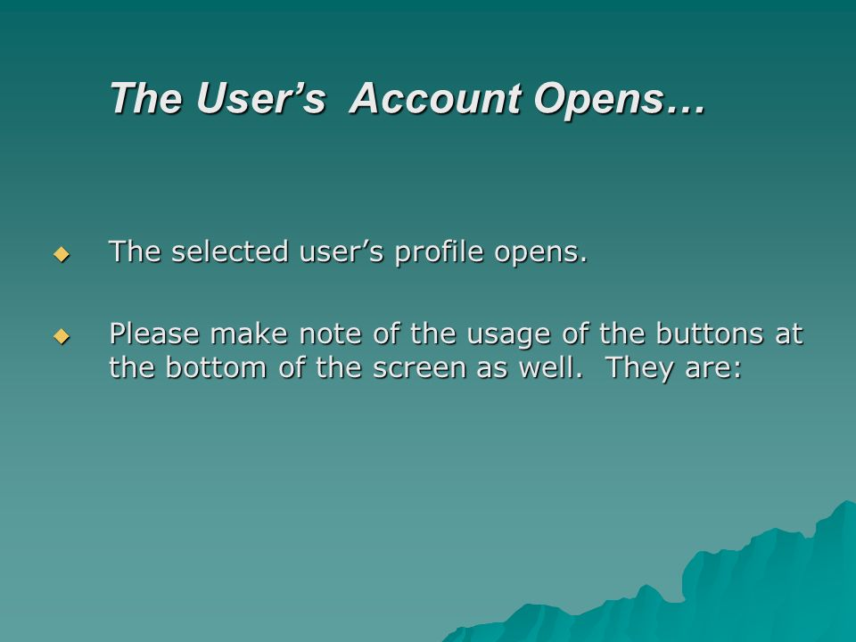 The Users Account Opens… The selected users profile opens.