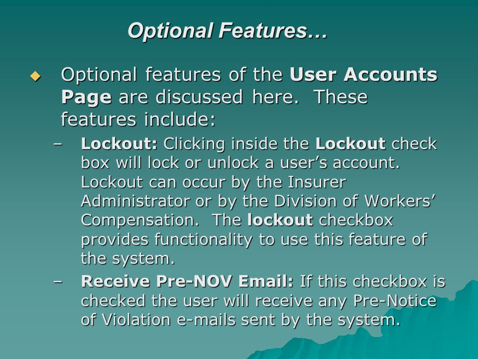 Optional Features… Optional features of the User Accounts Page are discussed here.