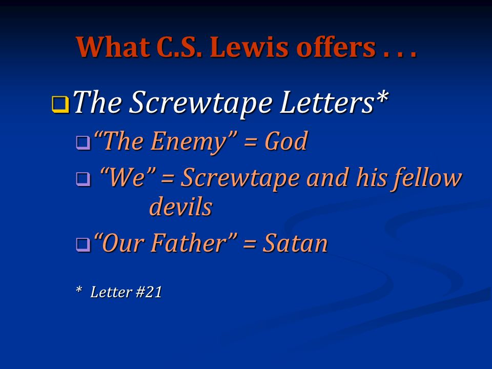 What C.S. Lewis offers...