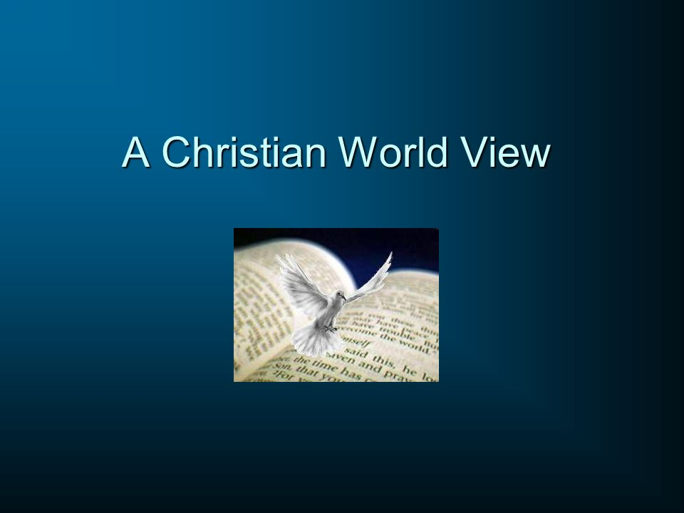 A Christian World View
