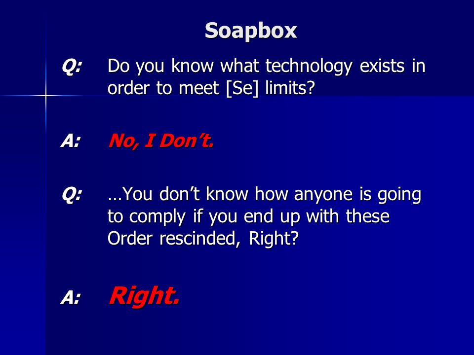 Soapbox Q:Do you know what technology exists in order to meet [Se] limits.