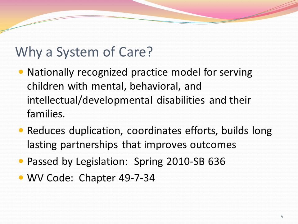 Why a System of Care.