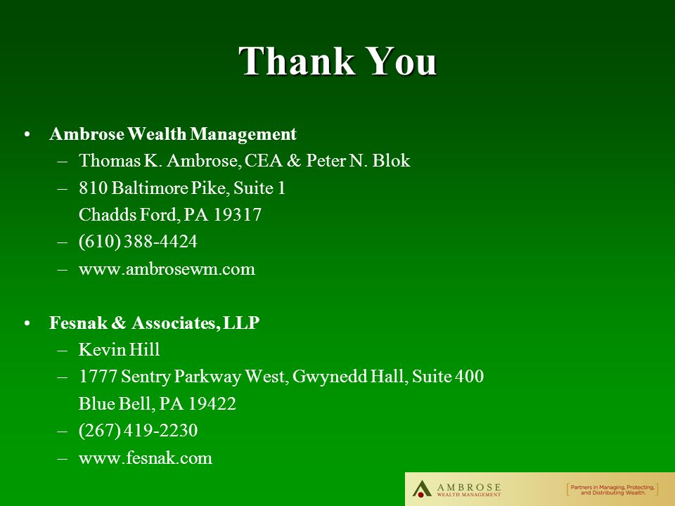 Thank You Ambrose Wealth Management –Thomas K. Ambrose, CEA & Peter N.
