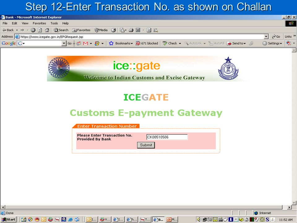 Step 12-Enter Transaction No. as shown on Challan