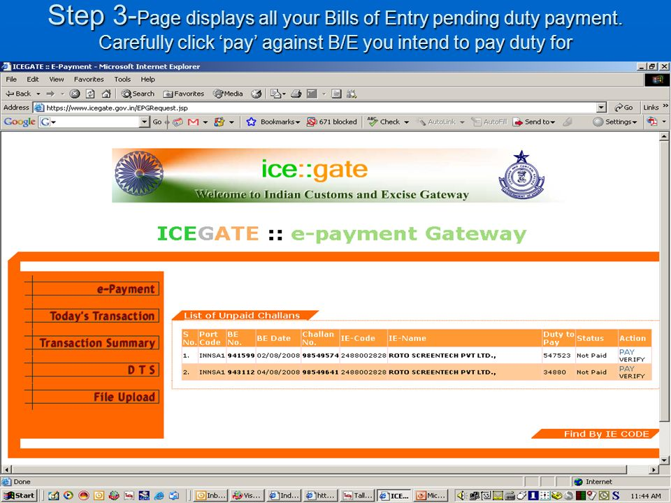 Step 3- Page displays all your Bills of Entry pending duty payment.