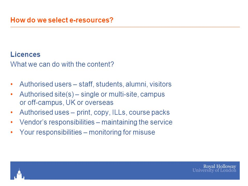 Licences What we can do with the content.