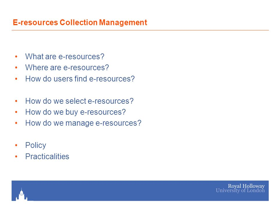 What are e-resources. Where are e-resources. How do users find e-resources.