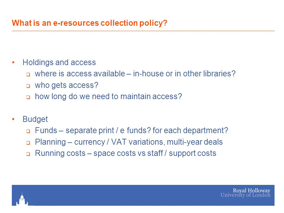 Holdings and access where is access available – in-house or in other libraries.