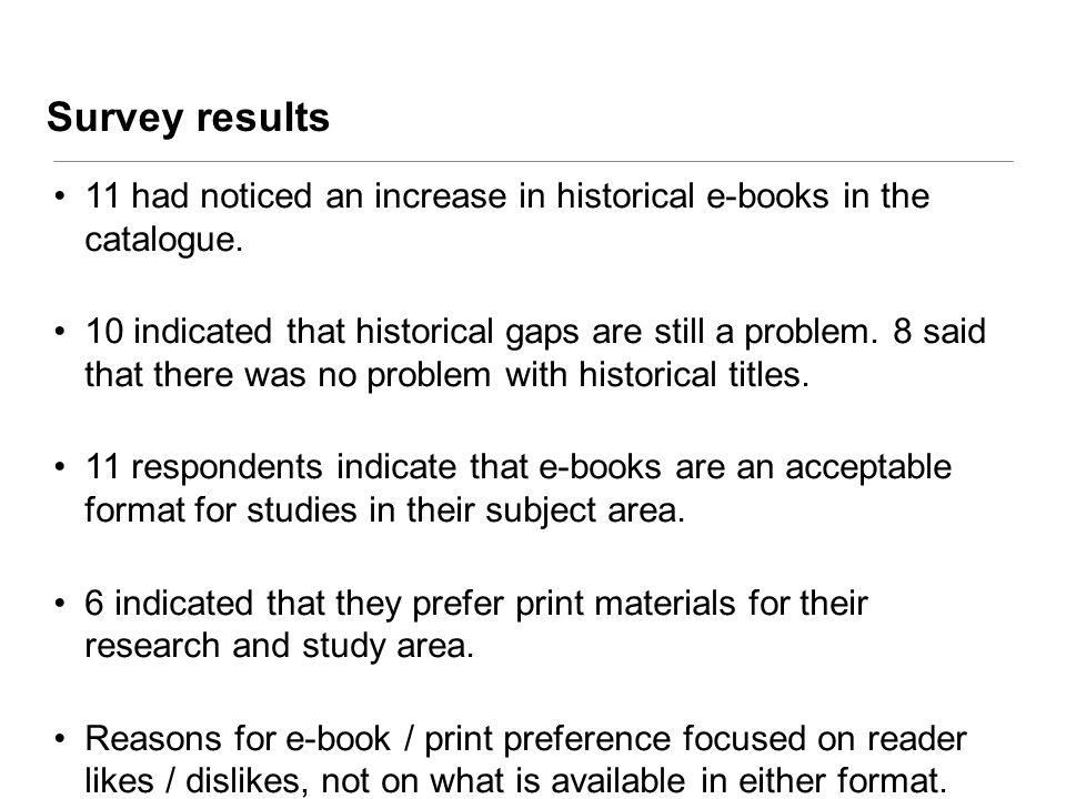 11 had noticed an increase in historical e-books in the catalogue.